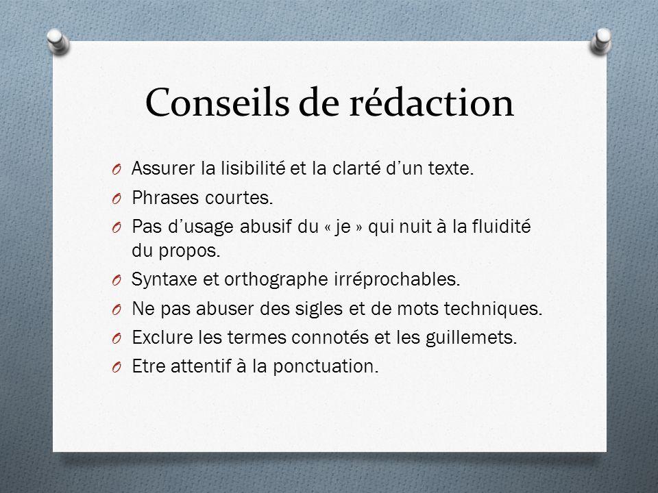 Conseils de rédaction Assurer la lisibilité et la clarté d'un texte.
