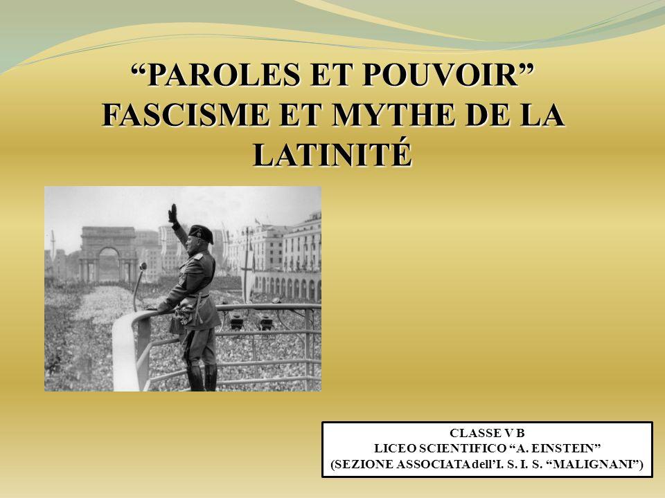 PAROLES ET POUVOIR FASCISME ET MYTHE DE LA LATINITÉ