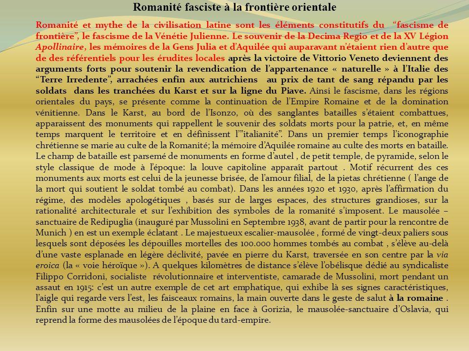 Romanité fasciste à la frontière orientale