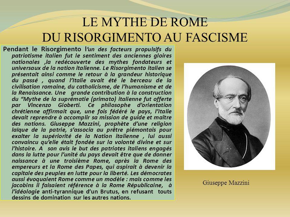 LE MYTHE DE ROME DU RISORGIMENTO AU FASCISME