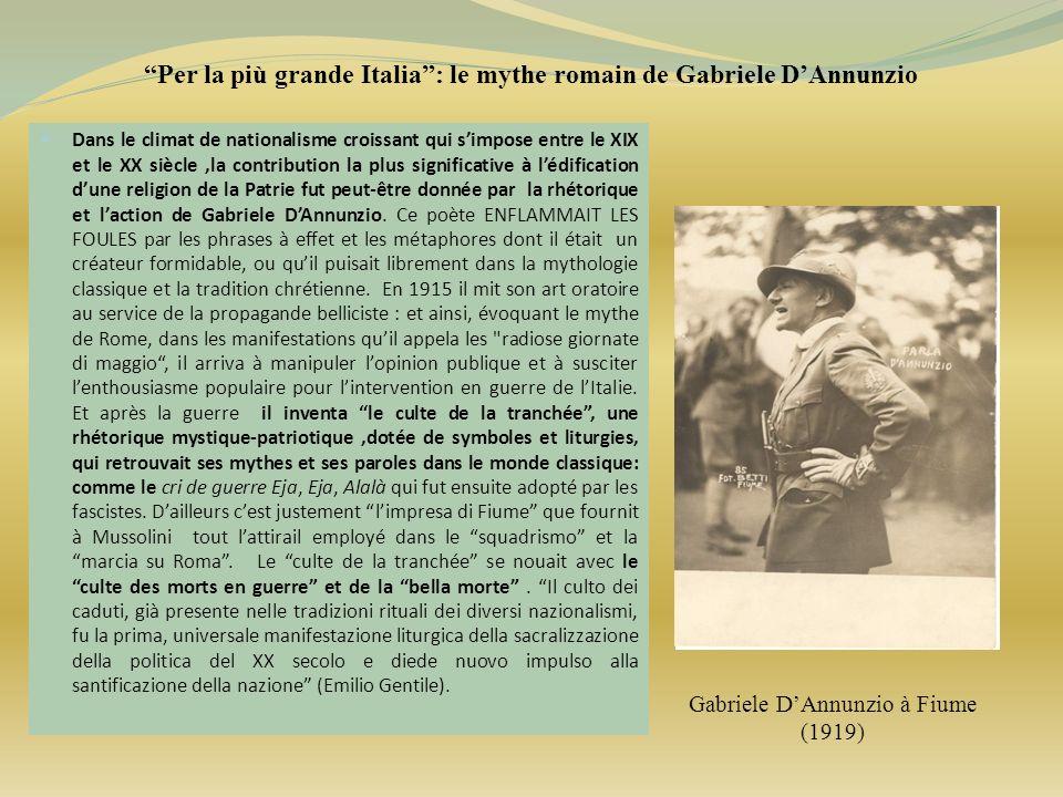 Per la più grande Italia : le mythe romain de Gabriele D'Annunzio