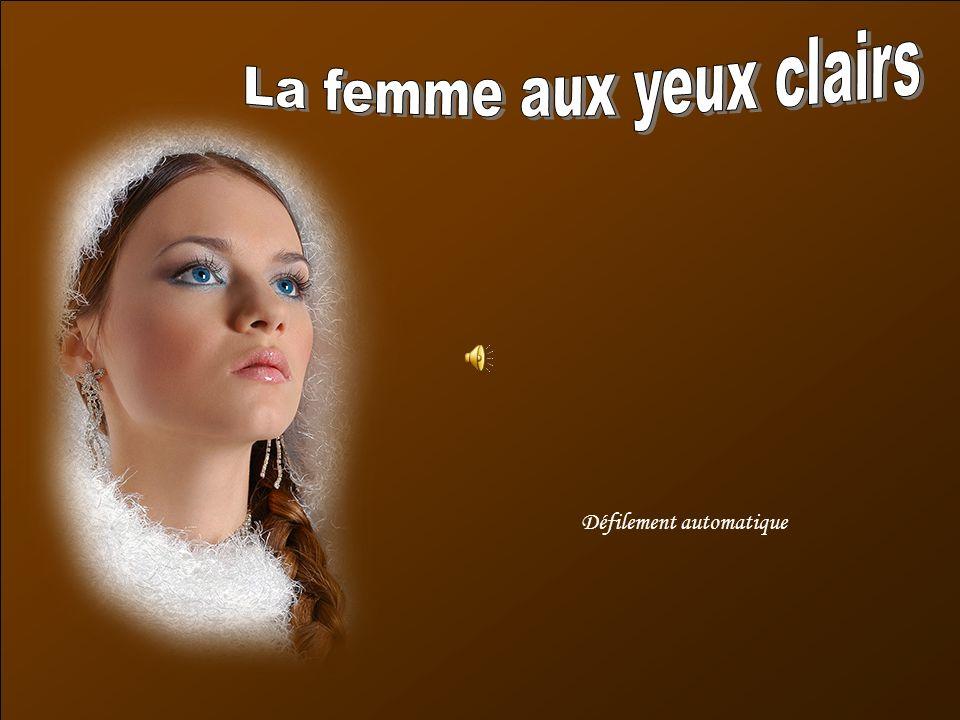 La femme aux yeux clairs