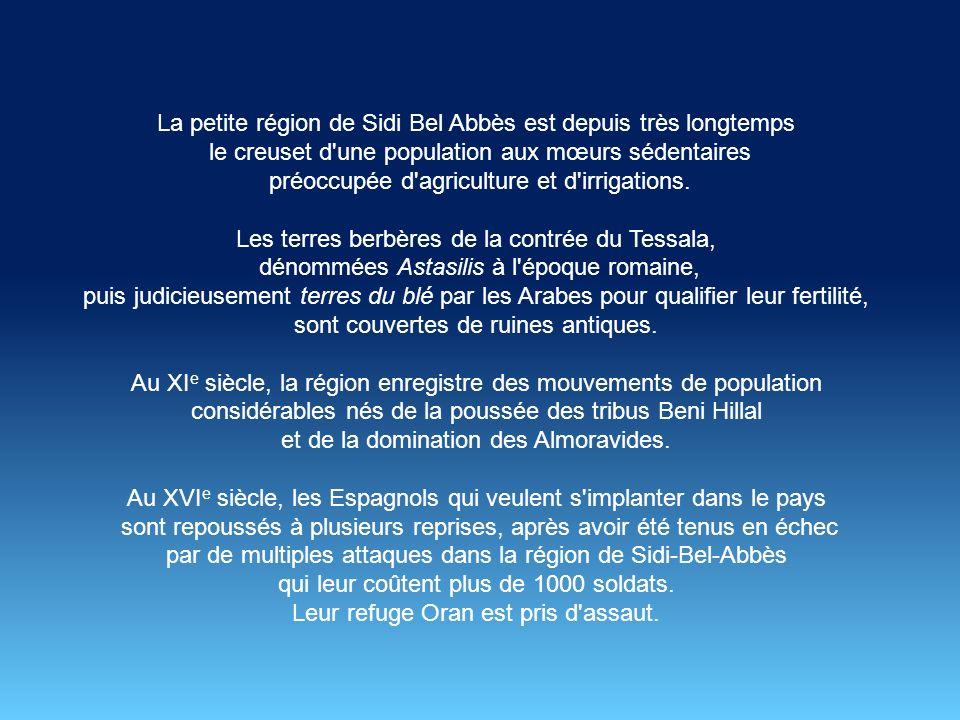 La petite région de Sidi Bel Abbès est depuis très longtemps