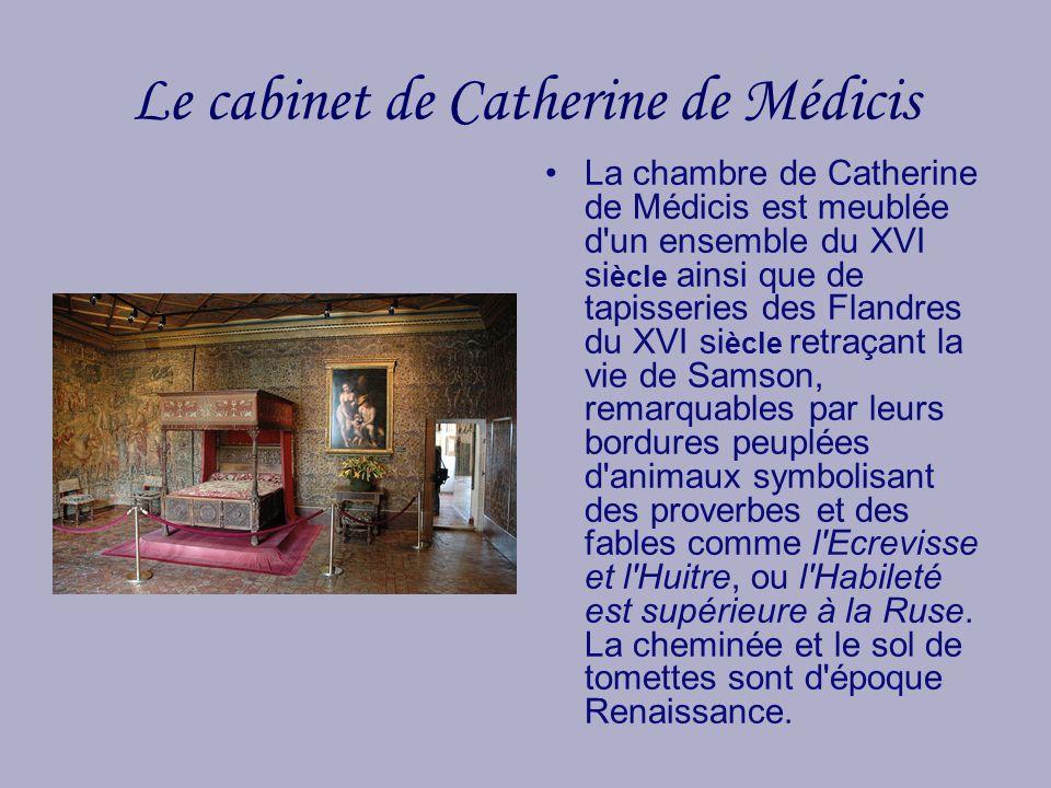 Le cabinet de Catherine de Médicis