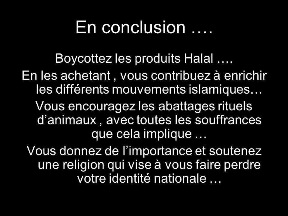 Boycottez les produits Halal ….