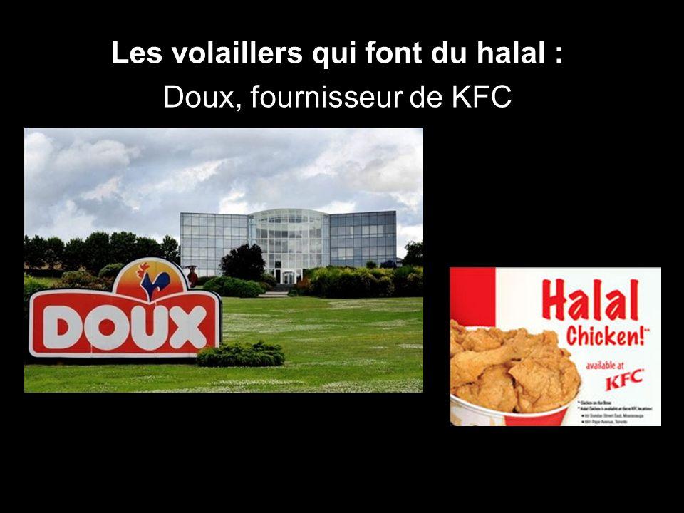Les volaillers qui font du halal : Doux, fournisseur de KFC
