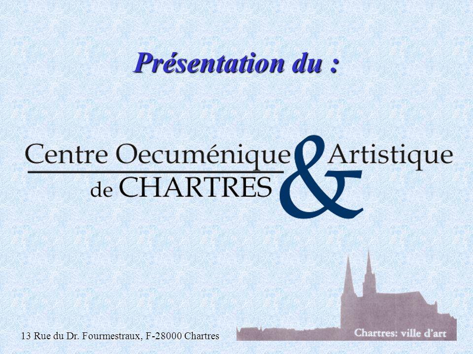 Présentation du : 13 Rue du Dr. Fourmestraux, F-28000 Chartres