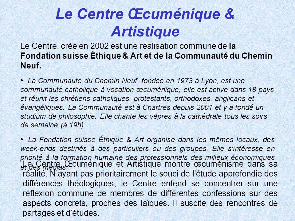 Le Centre Œcuménique & Artistique