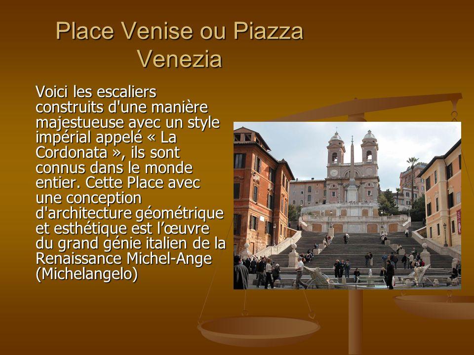 Place Venise ou Piazza Venezia