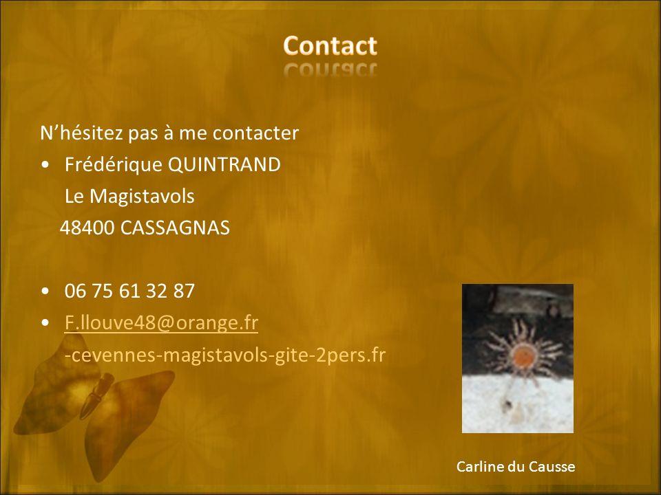 Contact N'hésitez pas à me contacter Frédérique QUINTRAND