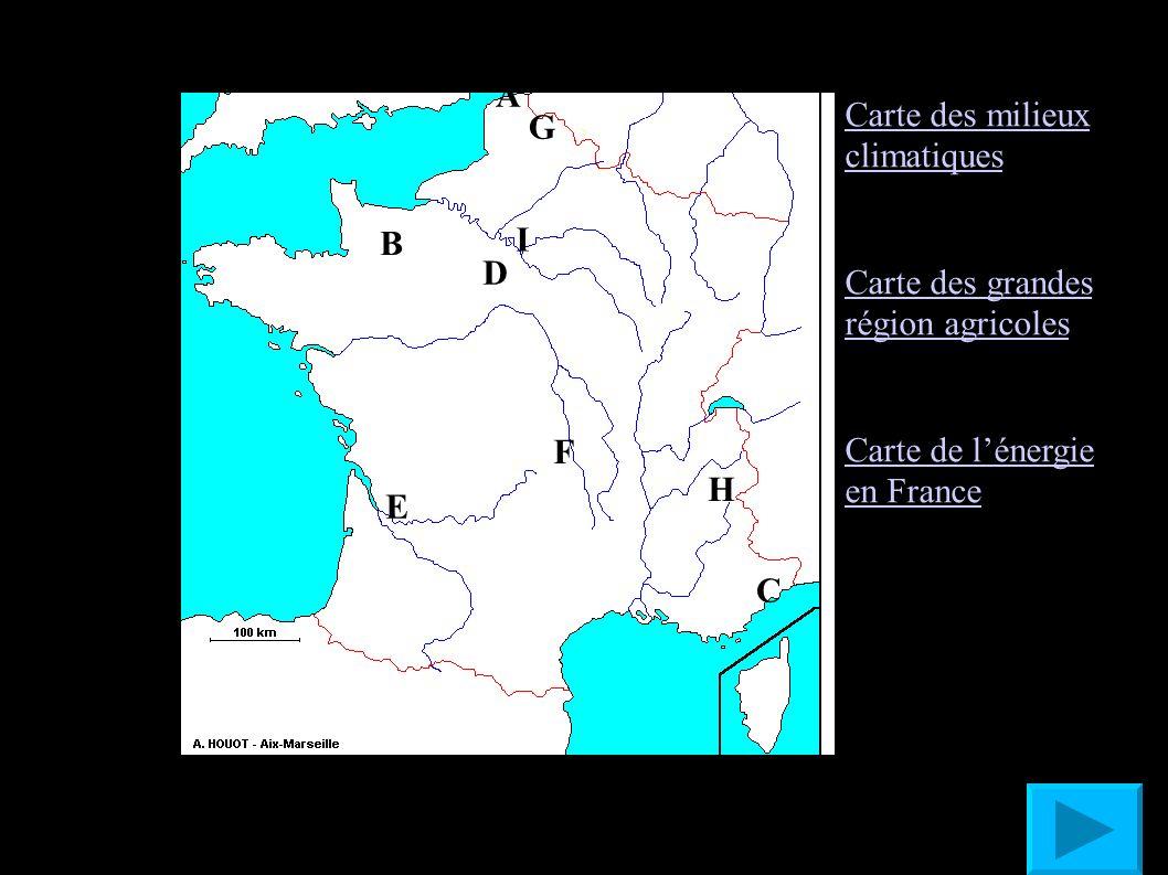 A B. C. D. E. F. G. H. I. Carte des milieux climatiques. Carte des grandes région agricoles.