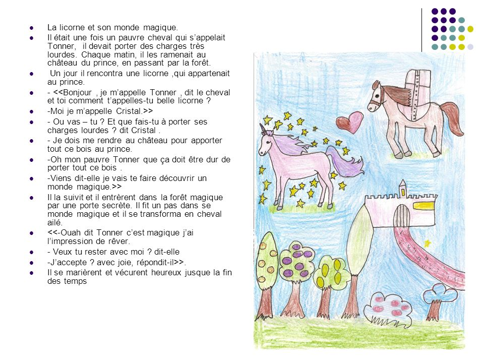 La licorne et son monde magique.