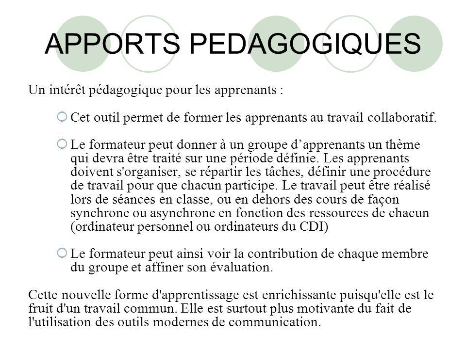 APPORTS PEDAGOGIQUES Un intérêt pédagogique pour les apprenants :