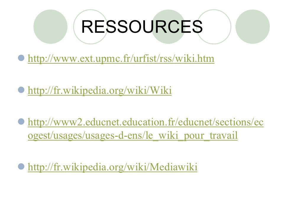 RESSOURCES http://www.ext.upmc.fr/urfist/rss/wiki.htm