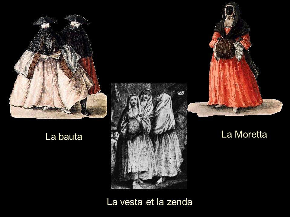 La Moretta La bauta La vesta et la zenda