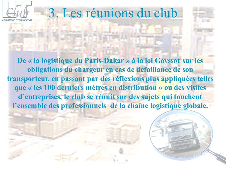 3. Les réunions du club