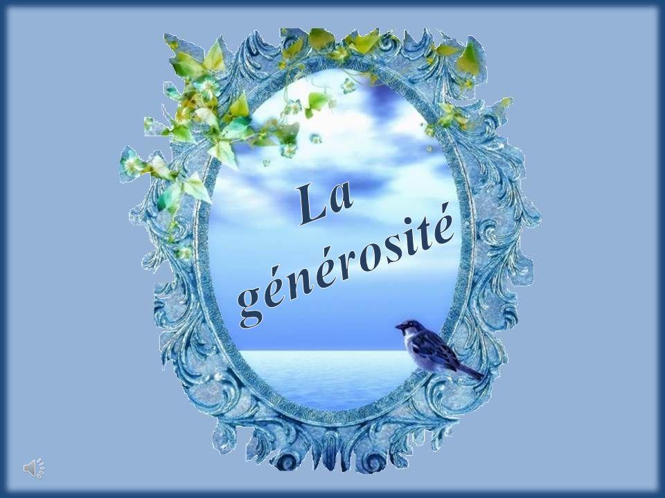 La générosité