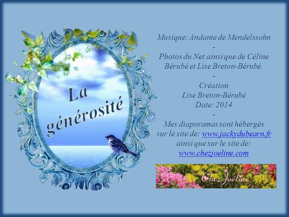 La générosité Musique: Andante de Mendelssohn -