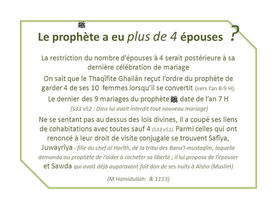 Le prophète a eu plus de 4 épouses