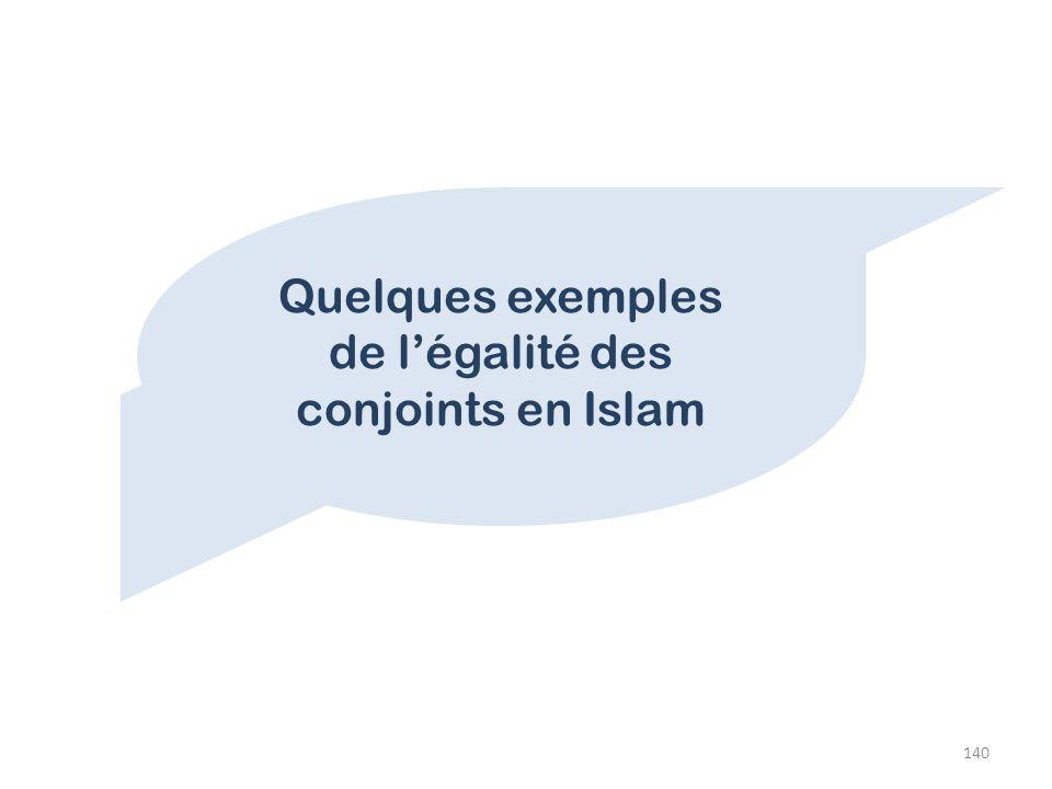 Quelques exemples de l'égalité des conjoints en Islam