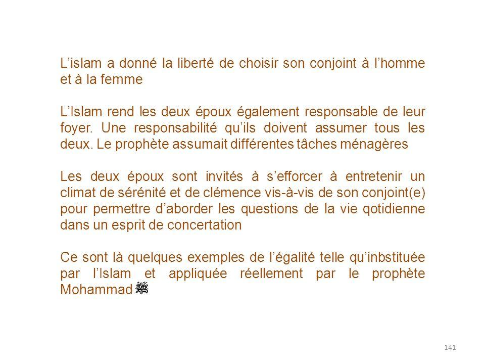 L'islam a donné la liberté de choisir son conjoint à l'homme et à la femme