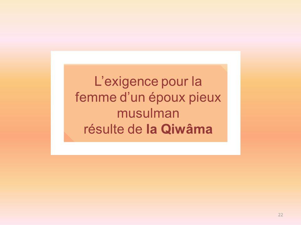L'exigence pour la femme d'un époux pieux musulman