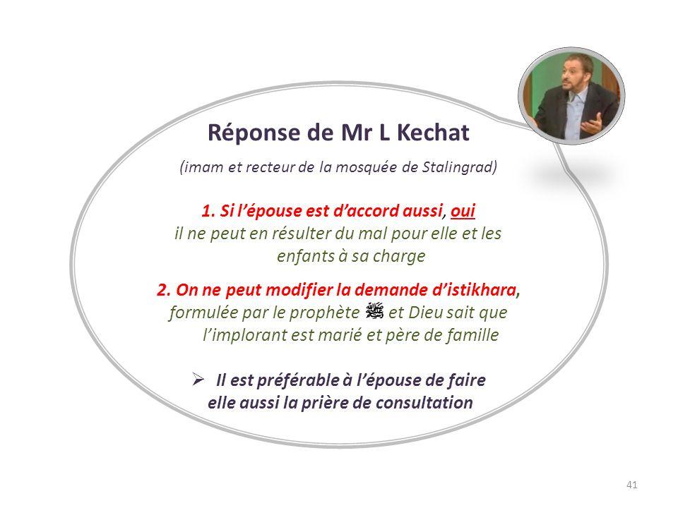 Réponse de Mr L Kechat 1. Si l'épouse est d'accord aussi, oui
