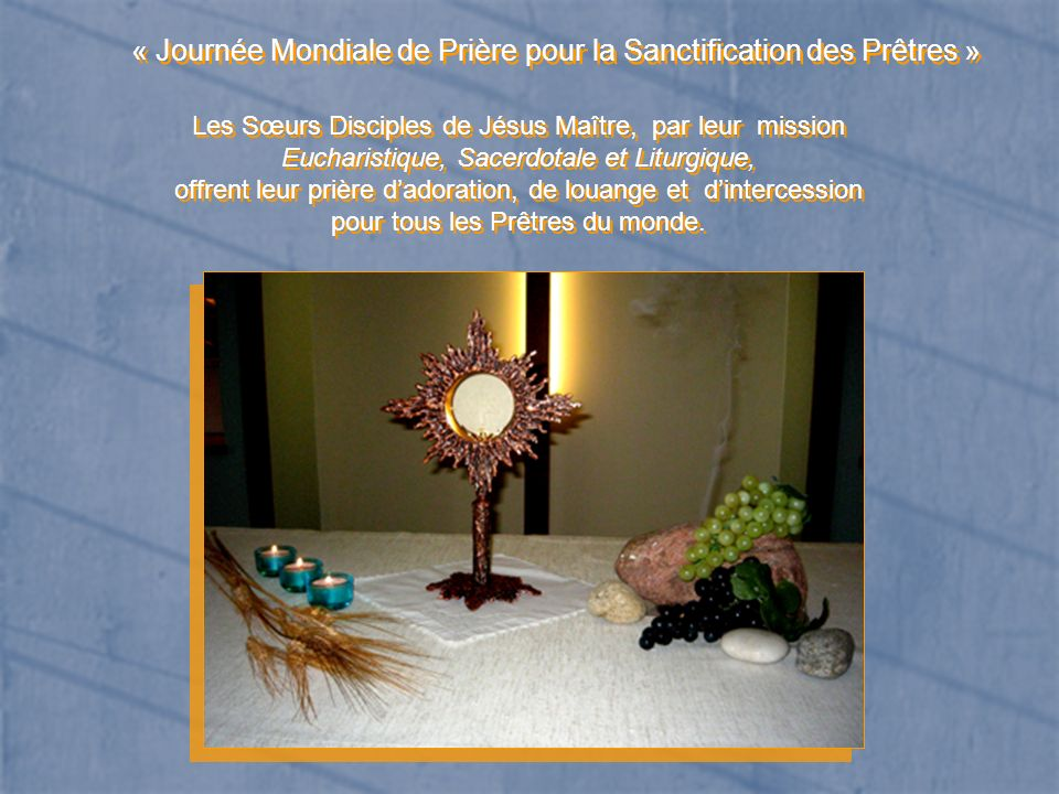 « Journée Mondiale de Prière pour la Sanctification des Prêtres »