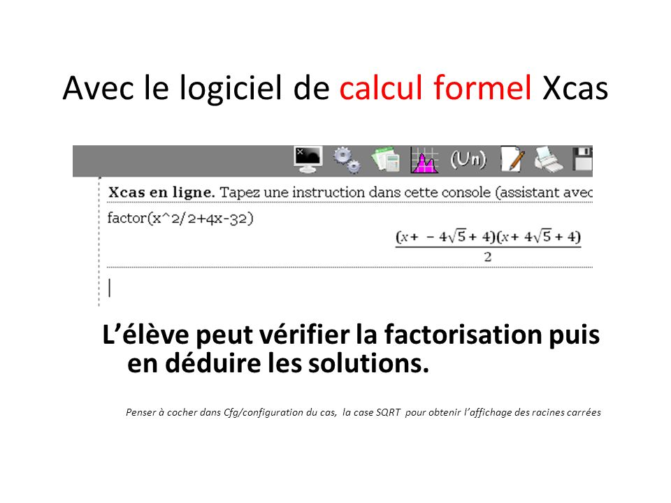 Avec le logiciel de calcul formel Xcas