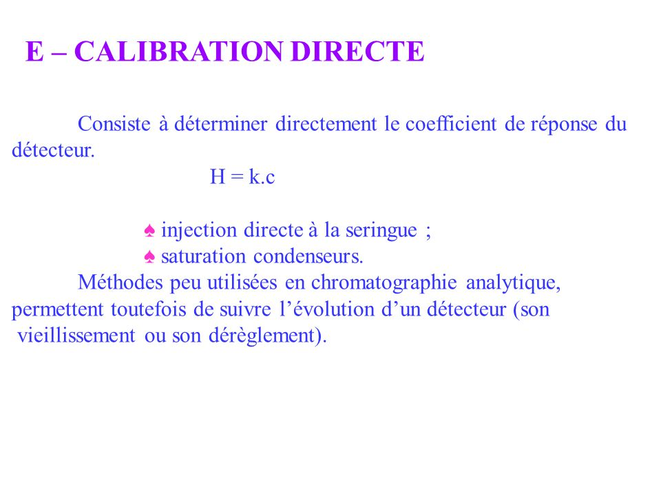 E – CALIBRATION DIRECTE