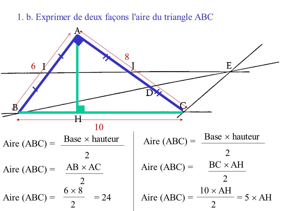 1. b. Exprimer de deux façons l aire du triangle ABC