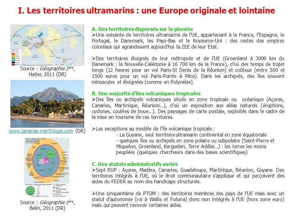 I. Les territoires ultramarins : une Europe originale et lointaine