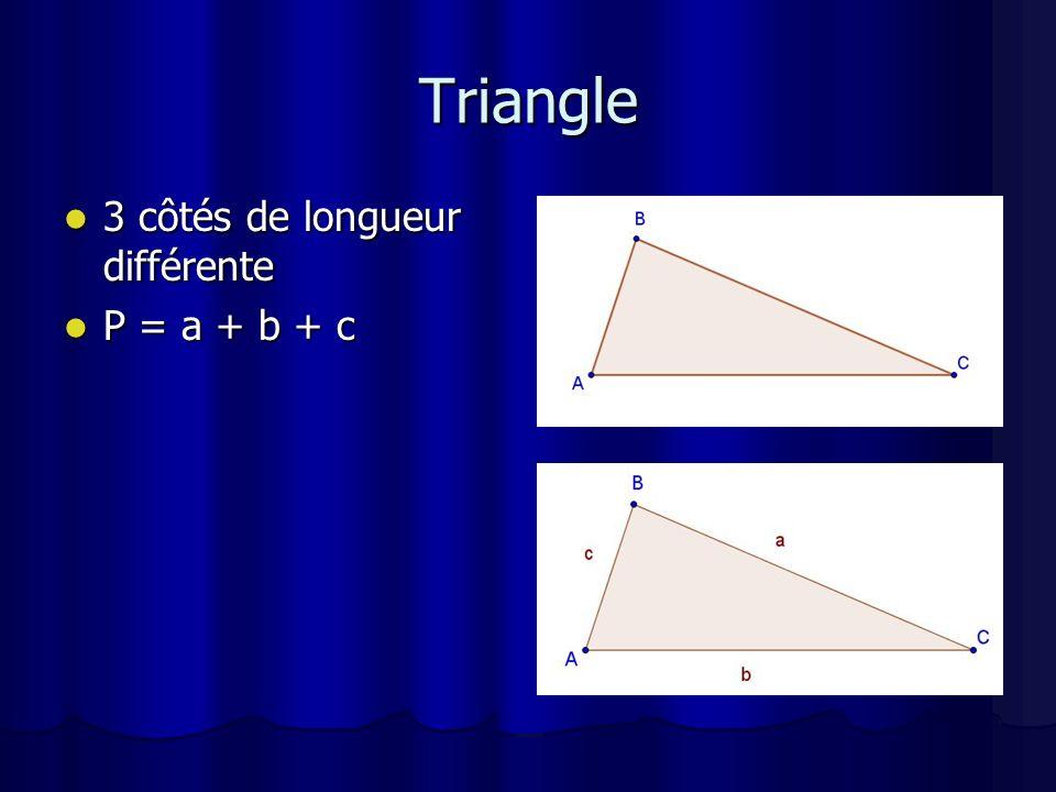 Triangle 3 côtés de longueur différente P = a + b + c