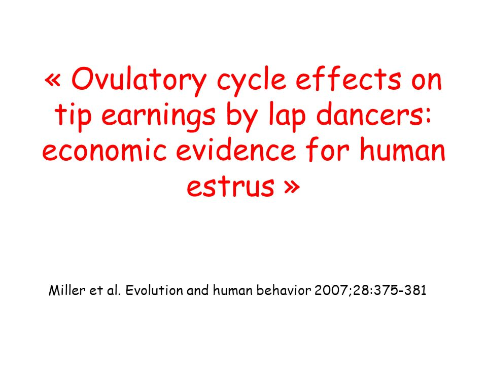 Miller et al. Evolution and human behavior 2007;28:375-381
