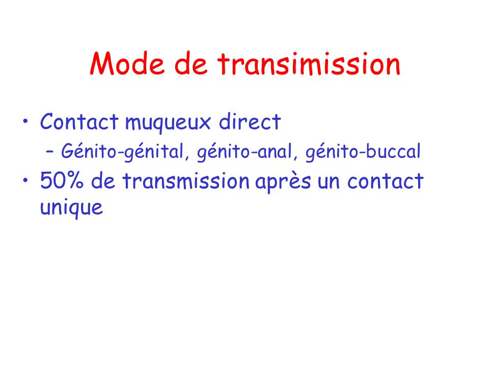 Mode de transimission Contact muqueux direct