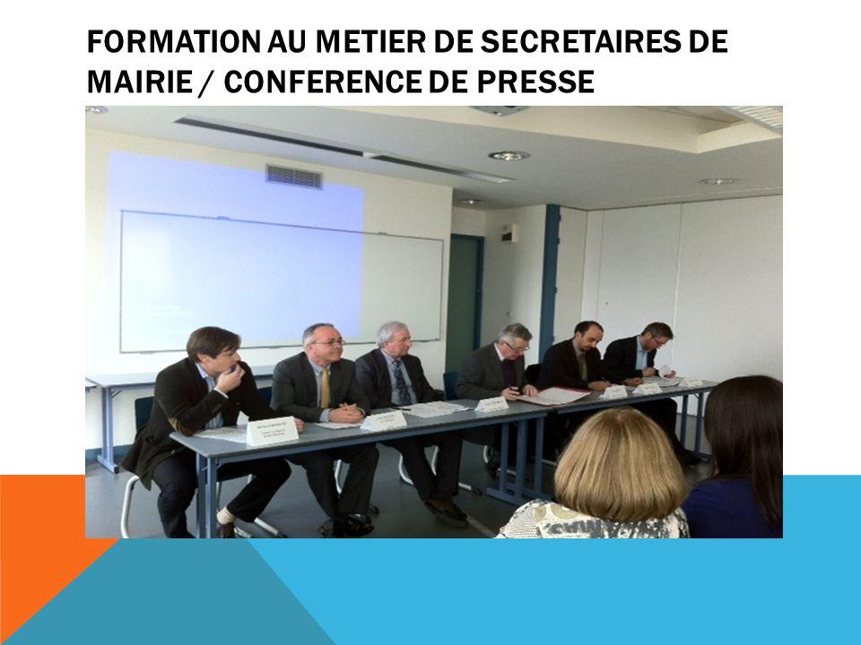 FORMATION AU METIER DE SECRETAIRES DE MAIRIE / conference de presse