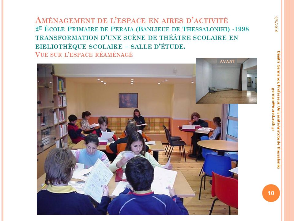Aménagement de l'espace en aires d'activité 2e École Primaire de Peraia (Banlieue de Thessaloniki) -1998 transformation d'une scène de théâtre scolaire en bibliothèque scolaire – salle d'étude. Vue sur l'espace réaménagé