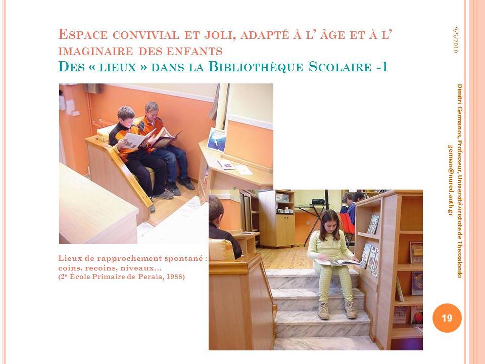 Espace convivial et joli, adapté à l' âge et à l' imaginaire des enfants Des « lieux » dans la Bibliothèque Scolaire -1
