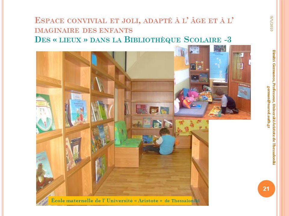 Espace convivial et joli, adapté à l' âge et à l' imaginaire des enfants Des « lieux » dans la Bibliothèque Scolaire -3