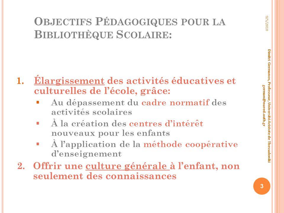 Objectifs Pédagogiques pour la Bibliothèque Scolaire: