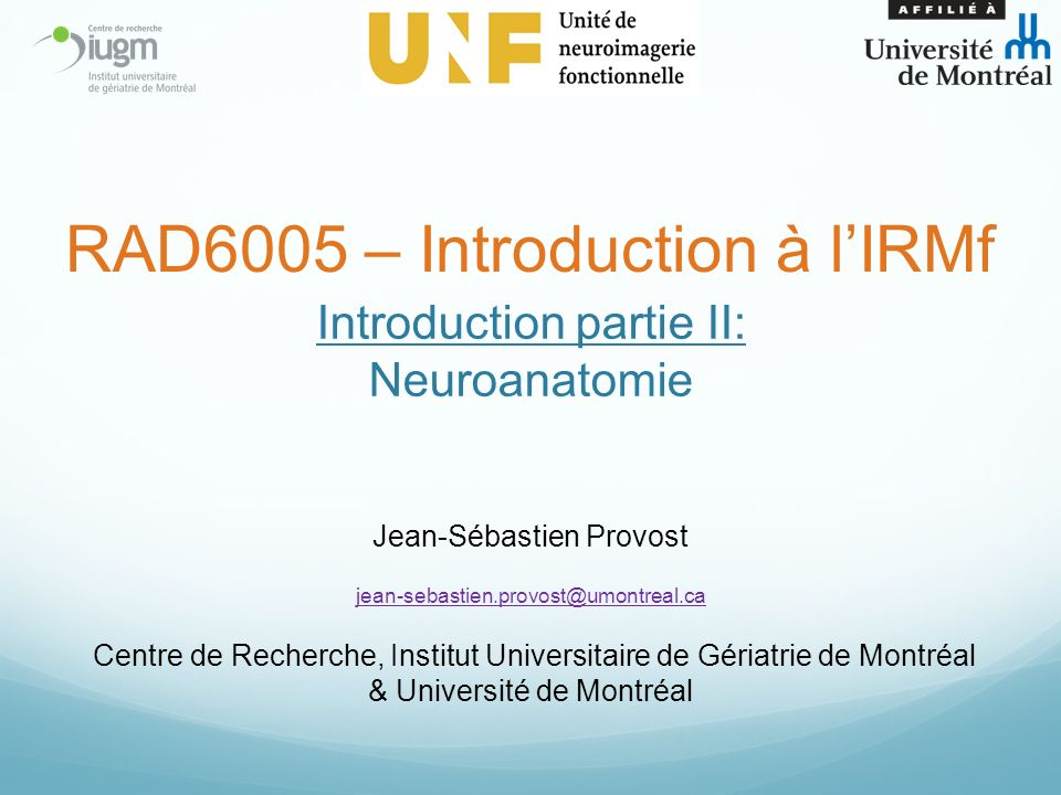 Introduction partie II: Neuroanatomie
