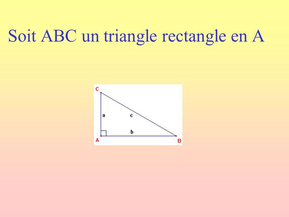 Soit ABC un triangle rectangle en A
