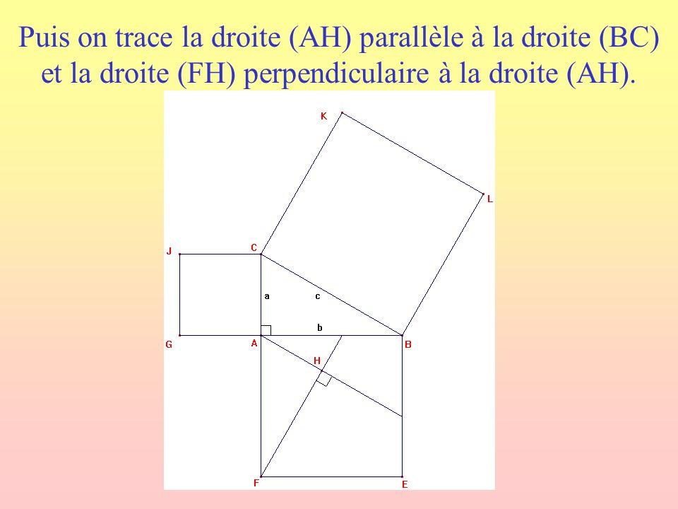 Puis on trace la droite (AH) parallèle à la droite (BC) et la droite (FH) perpendiculaire à la droite (AH).