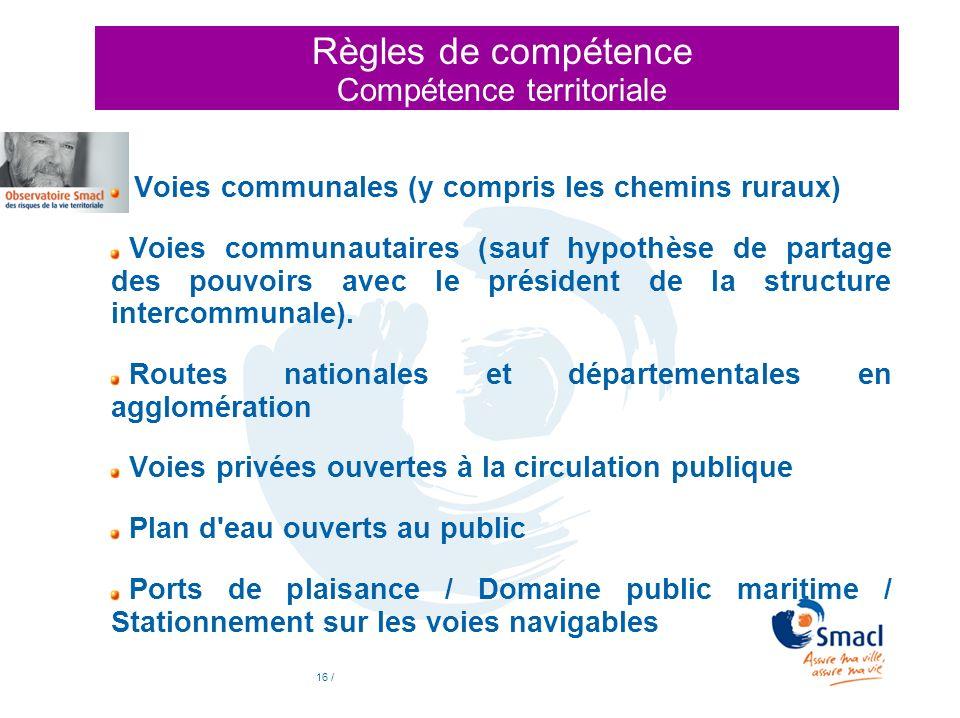 Règles de compétence Compétence territoriale