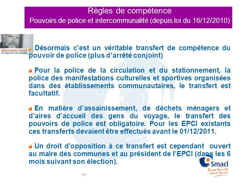 Règles de compétence Pouvoirs de police et intercommunalité (depuis loi du 16/12/2010)