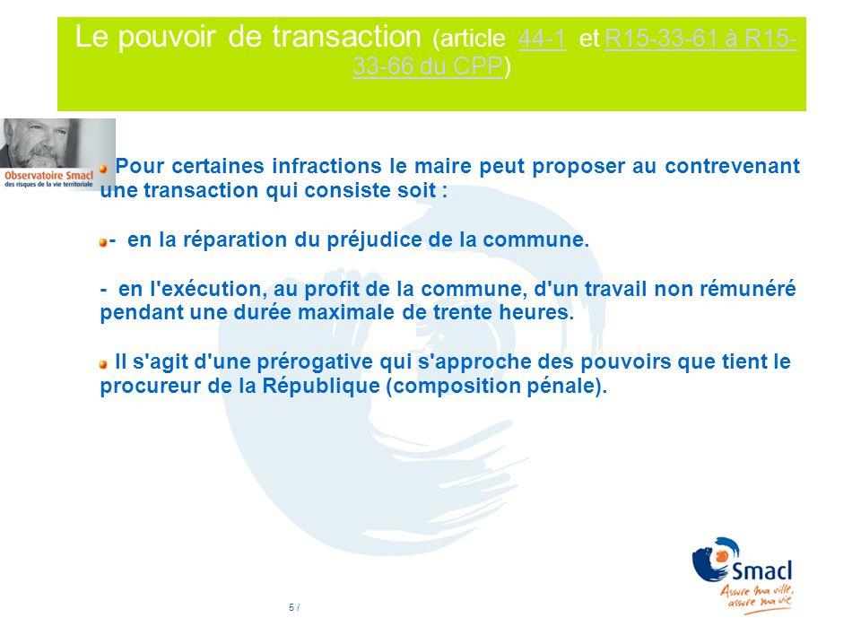 Le pouvoir de transaction (article 44-1 et R15-33-61 à R15-33-66 du CPP)