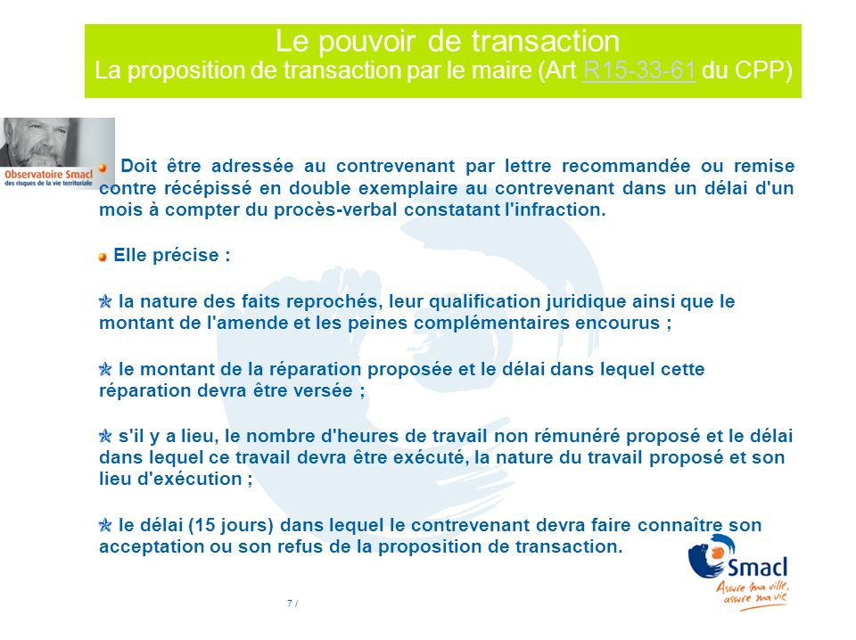 Le pouvoir de transaction La proposition de transaction par le maire (Art R15-33-61 du CPP)
