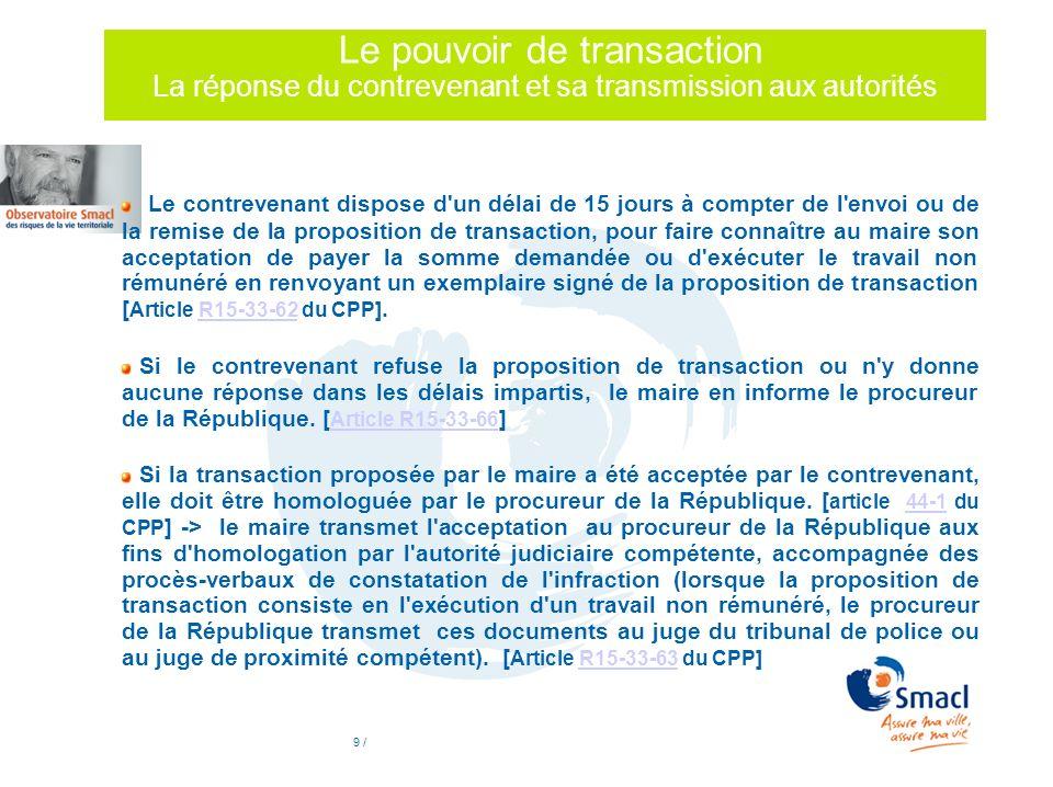 Le pouvoir de transaction La réponse du contrevenant et sa transmission aux autorités