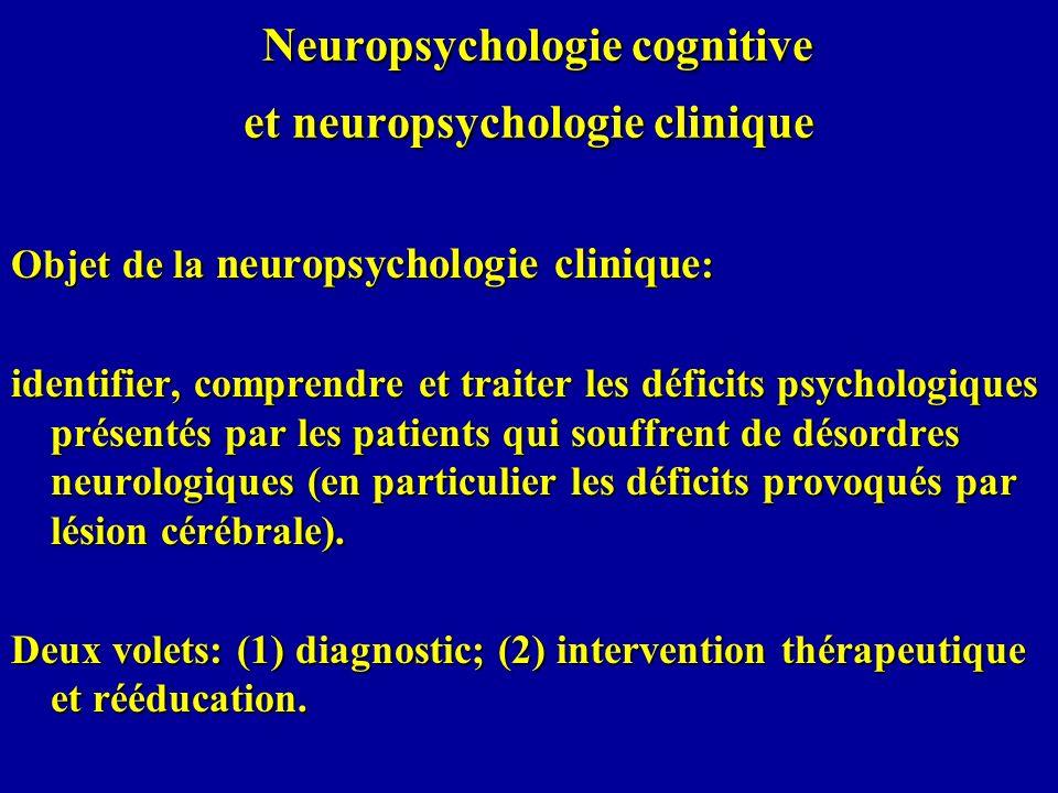 Neuropsychologie cognitive et neuropsychologie clinique