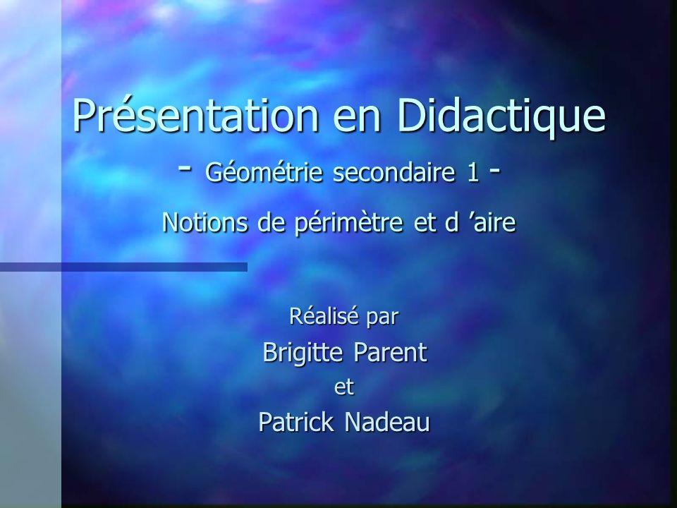 Réalisé par Brigitte Parent et Patrick Nadeau